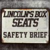 Safety Brief - Mbest11x & Lincoln's Box Seats
