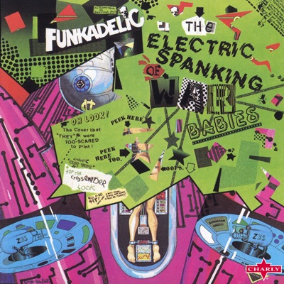 The Electric Spanking of War Babies - Remastered Edition - Funkadelic