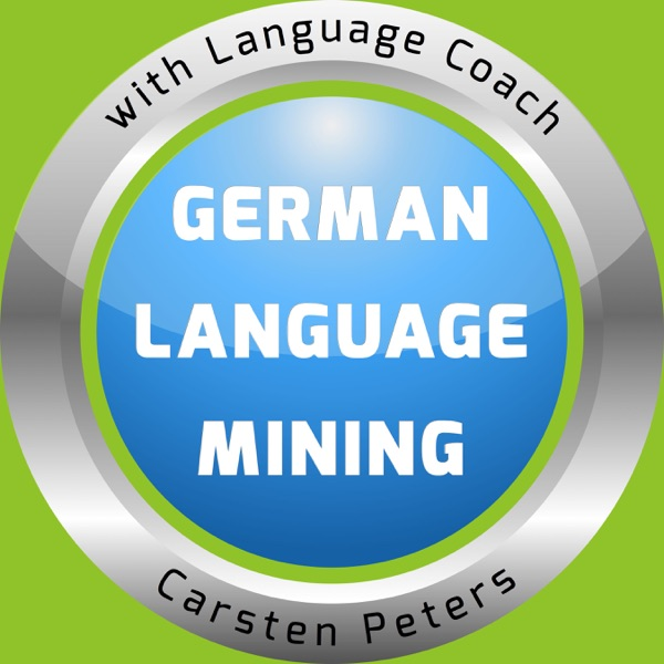 German Language Mining Podcast