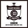 BEST OF CHAMP YEARS 2007~2016 ジャケット写真