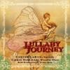 Lullaby Journey, Custer Larue, Kim Robertson & Chris Norman