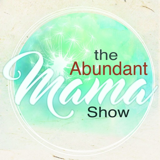 Cover image of The Abundant Mama Show