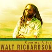 Walt Richardson - Coming Alive