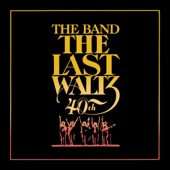 The Band - Theme From The Last Waltz (Concert Version)