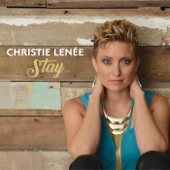 Christie Lenee - Stay (Radio Edit)