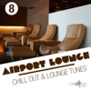 Airport Lounge, Vol. 8 - Various Artists
