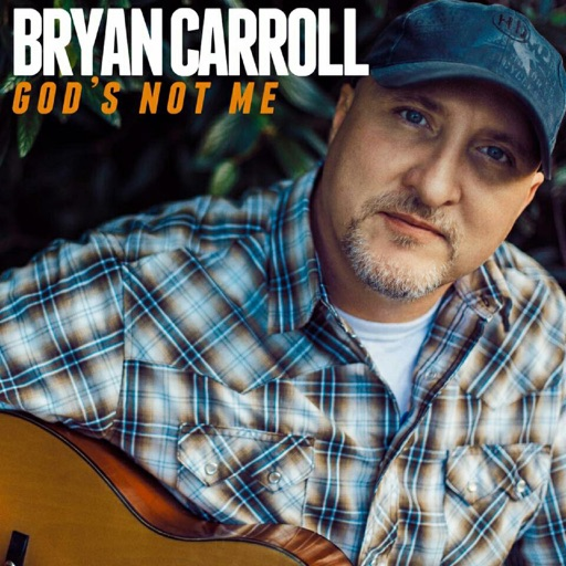 Art for God's Not Me by Bryan Carroll