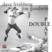 Dave Frishberg & Jim Goodwin - Dear Old Southland