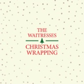The Waitresses - Christmas Wrapping (Long Version)