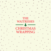 Christmas Wrapping (Long Version) [Remastered] - The Waitresses - The Waitresses