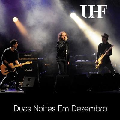 Duas Noites em Dezembro (Ao Vivo) - Uhf
