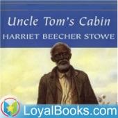 Uncle Tomu0027s Cabin By Harriet Beecher Stowe