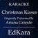Santa Tell Me (Originally Performed by Ariana Grande) [Karaoke No Guide Melody Version] - EdKara
