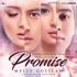 """Download Melly Goeslaw - Promise (From """"Promise"""")"""