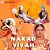 Narad Vivah