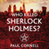 Paul Cornell - Who Killed Sherlock Holmes?: The Shadow Police, Book Three (Unabridged)