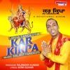 Kar Kirpa - Single - Lakha Faridkotia
