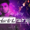 Tum Hi Ho Bollywood Dance Mix Single