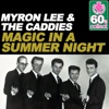 Magic in a Summer Night (Remastered) - Single - Myron Lee & The Caddies