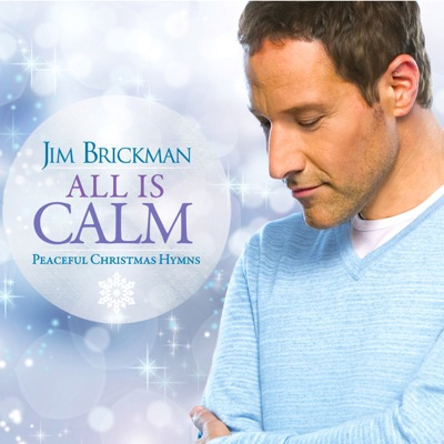 All Is Calm - Jim Brickman