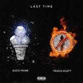 Last Time (feat. Travis Scott) - Single