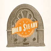 The Hold Steady - Against The Wind
