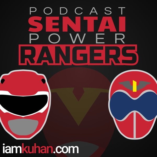 Podcast Sentai Power Rangers