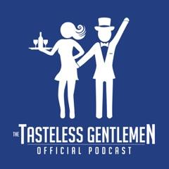 TheTastelessGentlemen