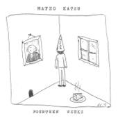 Mateo Katsu - I'll Never Be the Man