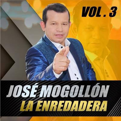 La Enredadera, Vol. 3 - Jose Mogollon