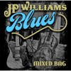 Mixed Bag - J.P. Williams Blues