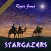 Stargazers - Roger Jones