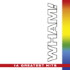 The Final: 14 Greatest Hits - Wham!