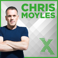 The Chris Moyles Show on Radio X Podcast podcast