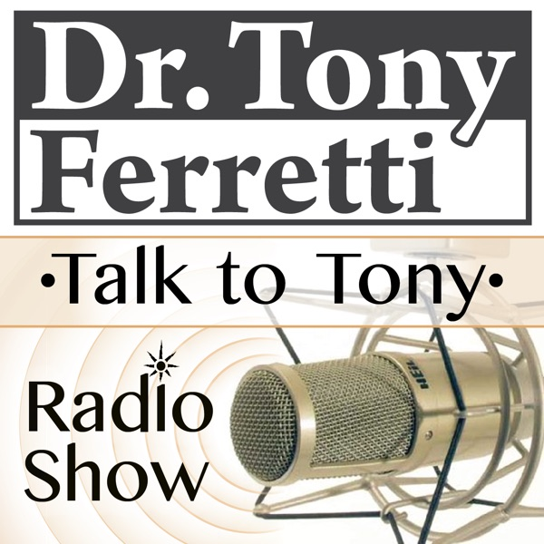 """ Talk to Tony - Radio Show "" Licensed Psychologist, Speaker, Author, and Media Personality"