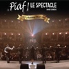 Piaf ! Le spectacle (100th Anniversary World Tour) - Anne Carrere