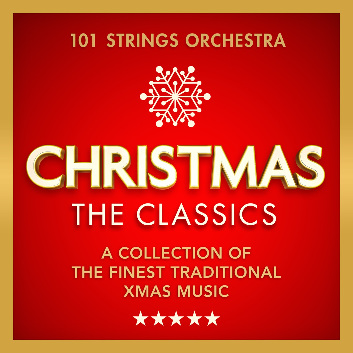 Christmas – The Classics - A Collection of the Finest Traditional