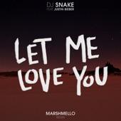 Let Me Love You (feat. Justin Bieber) [Marshmello Remix] - Single