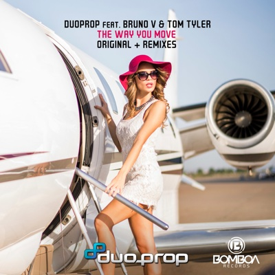 The Way You Move (feat. Bruno V & Tom Tyler) - EP - Duoprop album