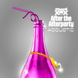 After the Afterparty (Acoustic) - Single Mp3 Download