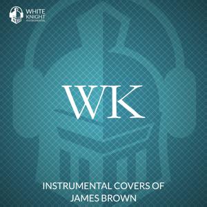 White Knight Instrumental - I Feel Good (Instrumental)