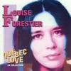 Québec Love, la Collection : Louise Forestier
