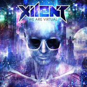 We Are Virtual - Xilent - Xilent