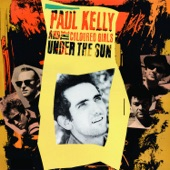 Paul Kelly & The Coloured Girls - Dumb Things