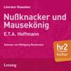 Nußknacker und Mäusekönig - E.T.A. Hoffmann
