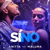 Sí o no (feat. Maluma) - Anitta