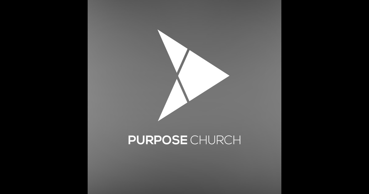 Purpose Church By Purpose Church On Itunes