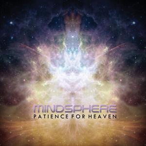 Mindsphere - Patience for Heaven