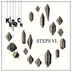 Kindisch Presents: Kindisch Steps VI