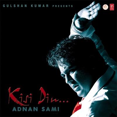 Kisi Din - Adnan Sami